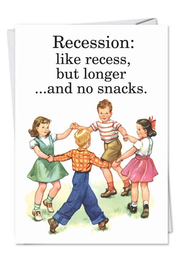 Recession: Humorous Birthday Paper Greeting Card