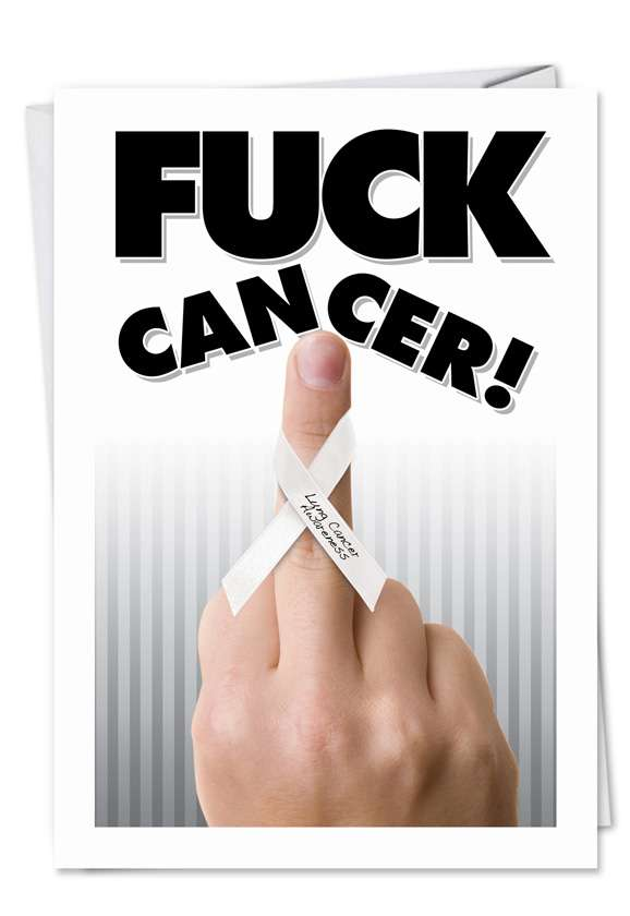 Fuck Lung Cancer: Funny All Occasions Paper Greeting Card