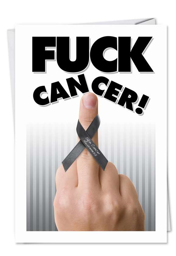 Fuck Melanoma: Hysterical All Occasions Paper Greeting Card