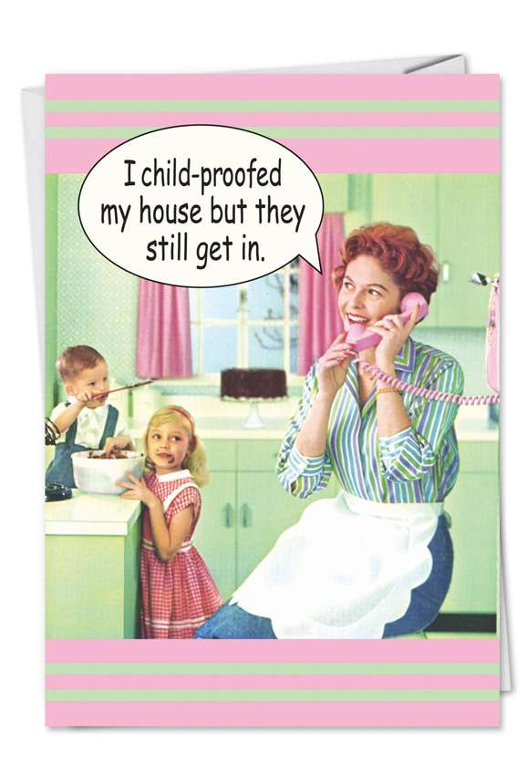 Can't Hide From Kids: Humorous Birthday Mother Paper Card
