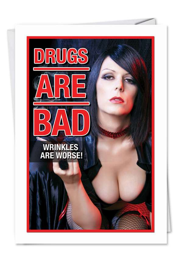 Drugs Are Bad Card