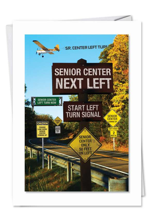 Senior Center Reminder: Funny Birthday Paper Greeting Card