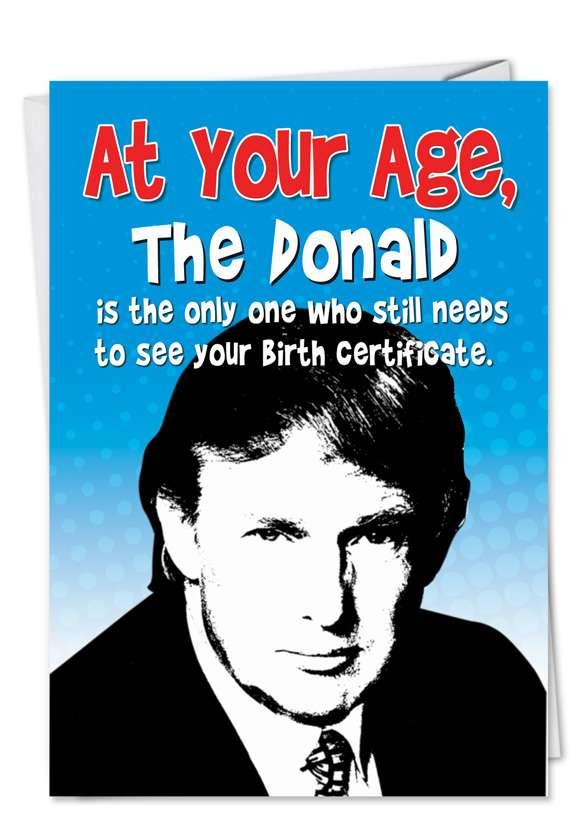 Donald Birth Certificate: Hilarious Birthday Printed Card
