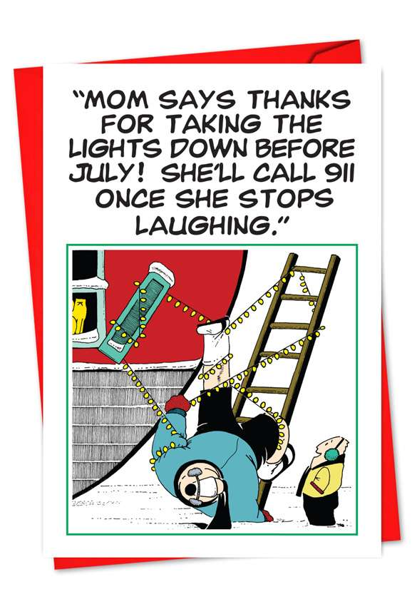 Christmas Light In July: Funny Christmas Printed Greeting Card