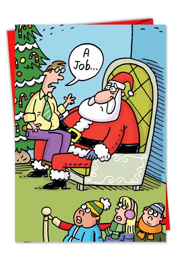 Want A Job: Funny Christmas Paper Greeting Card