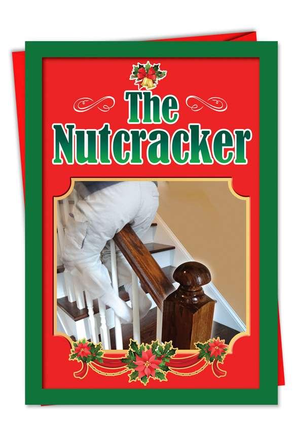 Nut Cracker Banister: Humorous Christmas Greeting Card