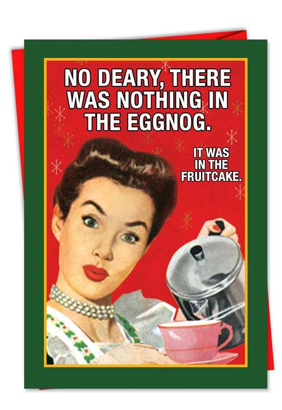 Nothing in Eggnog: Humorous Christmas Printed Greeting Card