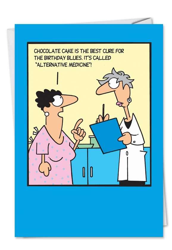 Alternative Medicine: Hilarious Birthday Paper Greeting Card