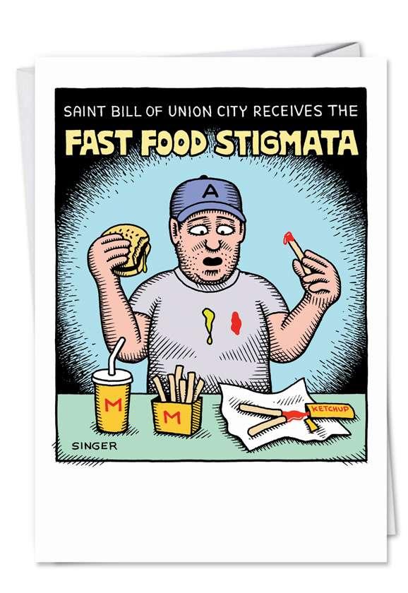 Fast Food Stigmata: Funny Birthday Paper Card