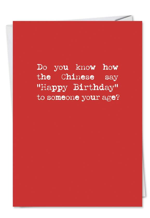 Chinese Text: Hilarious Birthday Paper Greeting Card