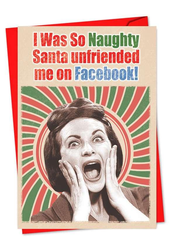 Santa Unfriended: Funny Christmas Printed Greeting Card