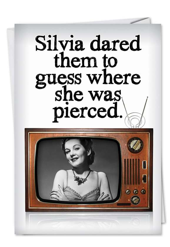 Guess Where She Is Pierced: Humorous Birthday Paper Greeting Card