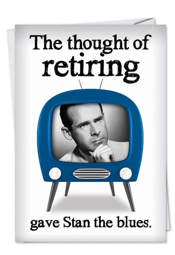 Thought of Retiring: Humorous Retirement Paper Card