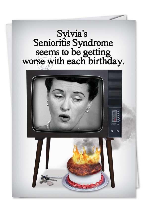 Senioritis: Hilarious Birthday Paper Card