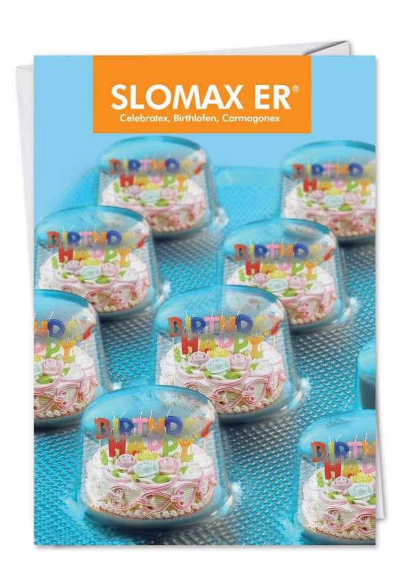 Slomax: Hilarious Birthday Printed Greeting Card