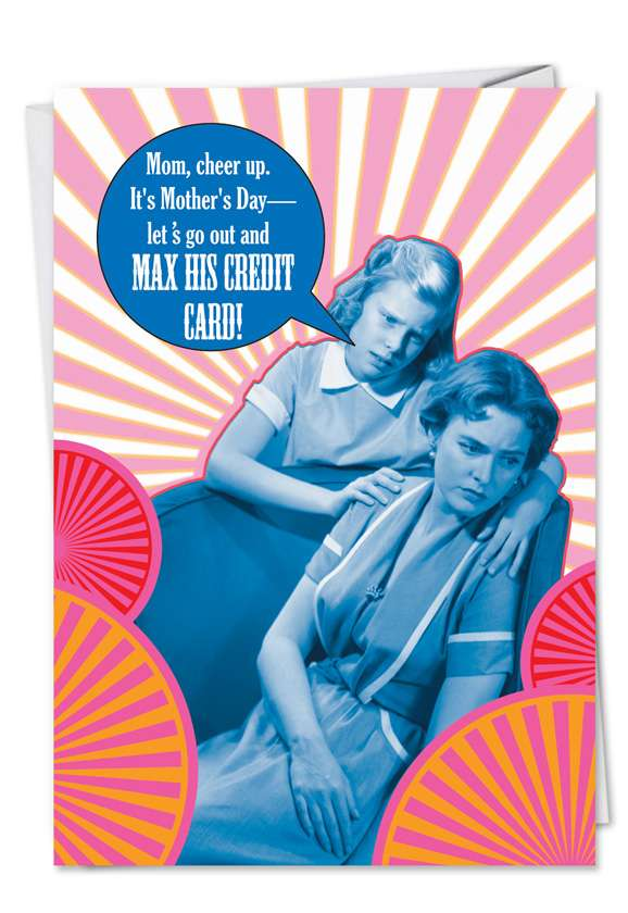 Max Credit Card: Humorous Mother's Day Printed Greeting Card