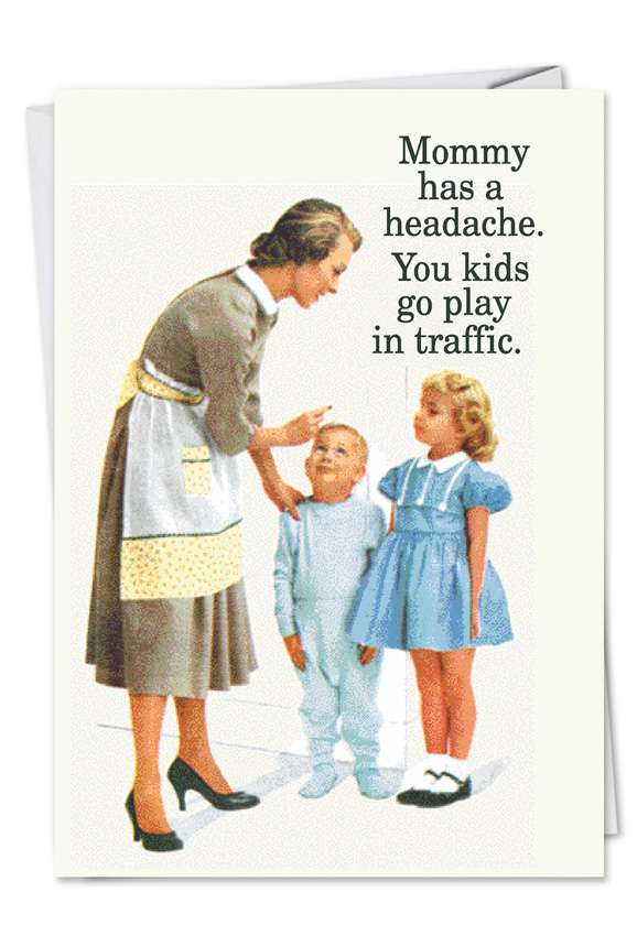 Play in Traffic: Funny Mother's Day Greeting Card
