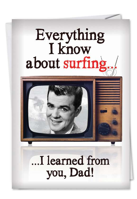 Learned Surfing From Dad: Hilarious Father's Day Printed Greeting Card