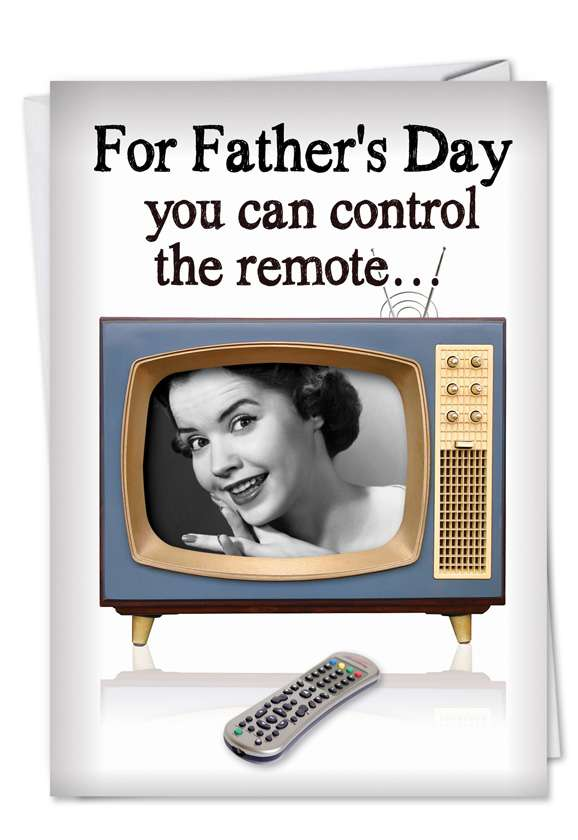 Remote or Thermostat: Hysterical Father's Day Greeting Card