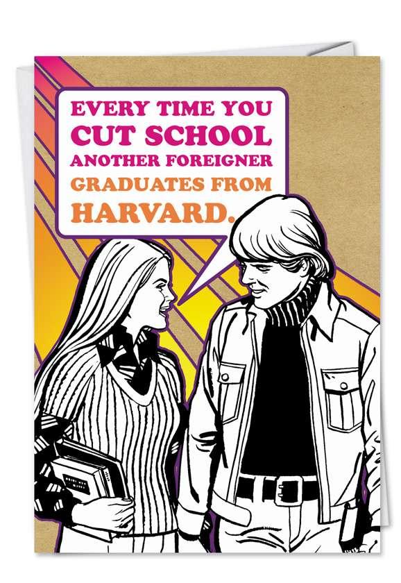 Harvard: Funny Graduation Printed Card