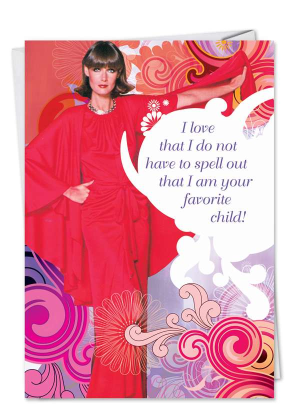 Favorite Child: Humorous Mother's Day Paper Greeting Card