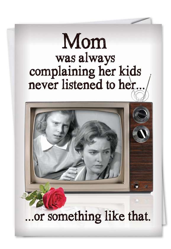 Kids Never Listen: Humorous Mother's Day Paper Greeting Card