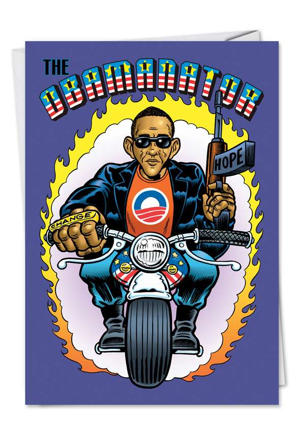 Obamanator: Hysterical Birthday Greeting Card