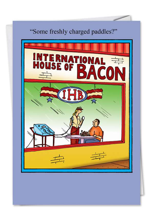 House of Bacon: Funny Birthday Printed Card