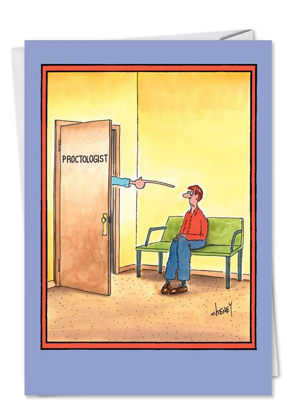 Proctologist: Hysterical Get Well Paper Card