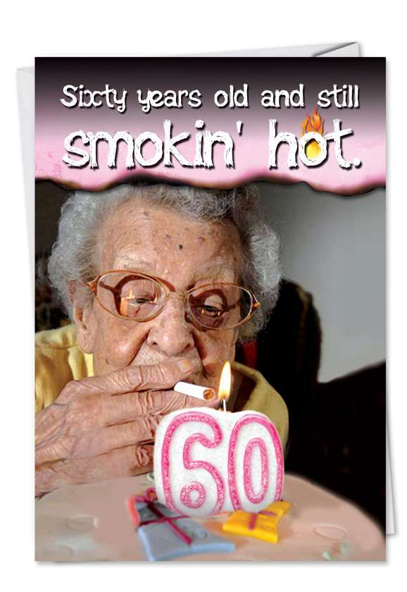60 Years Old and Hot Card