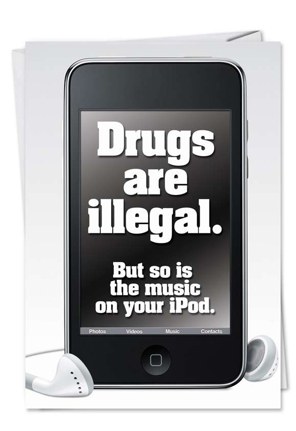 Drugs Are Illegal Card