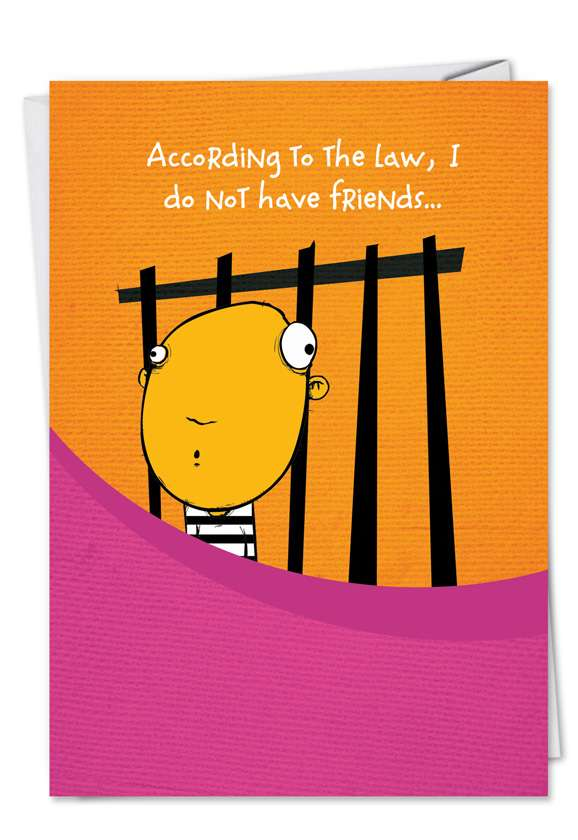 I Have Accomplices Card