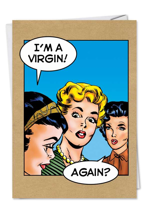 Virgin Again: Hysterical Birthday Printed Card