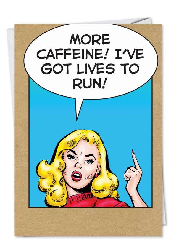 Lives to Run: Hilarious Birthday Printed Greeting Card
