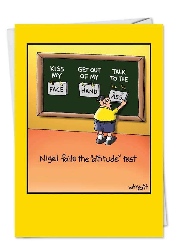 Nigel Attitude: Funny Birthday Paper Card