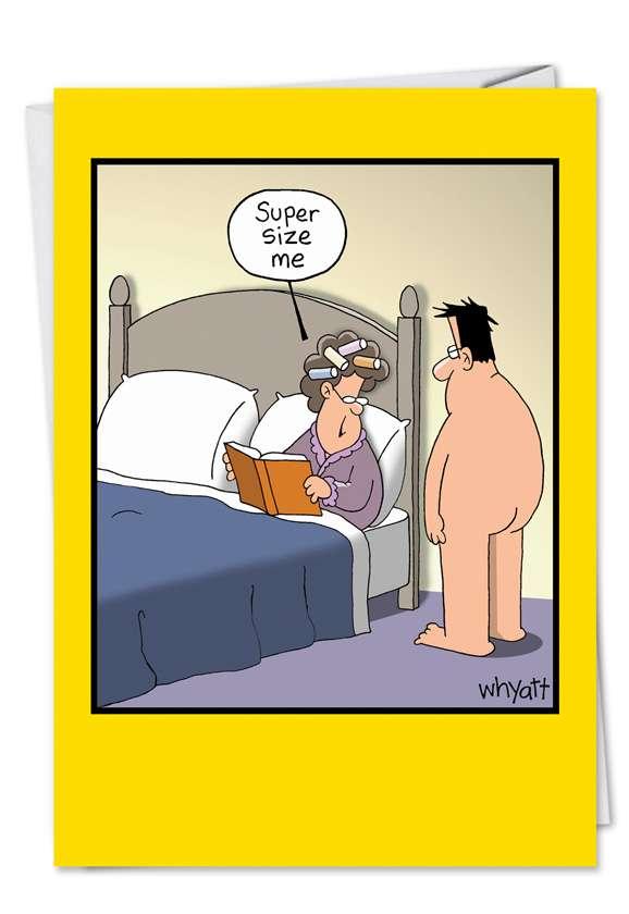 Supersize Me: Hilarious Blank Printed Greeting Card