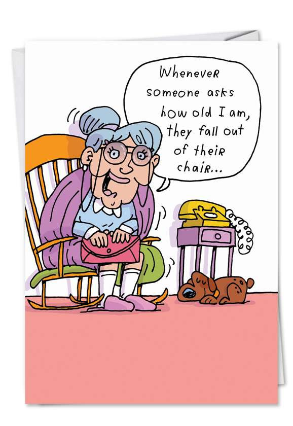 Fall Out of Chair: Funny Birthday Printed Greeting Card