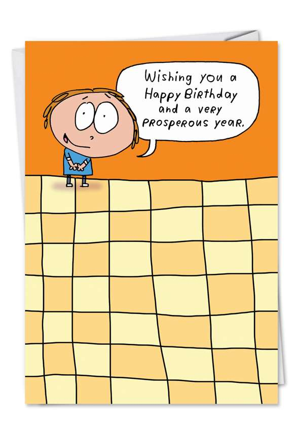 Prosperous Year: Humorous Birthday Paper Card