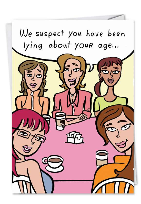 Lie About Age: Hilarious Birthday Paper Greeting Card