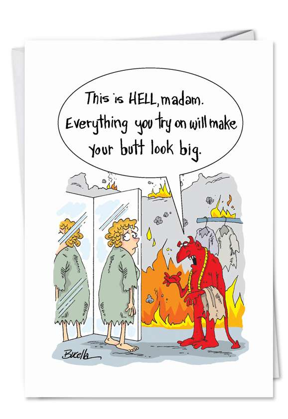 Hell Makes Butt Big: Hysterical Birthday Paper Card