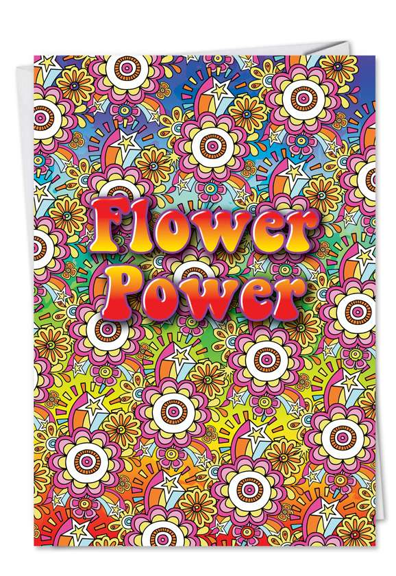 Flower Power: Hilarious All Occasions Printed Greeting Card