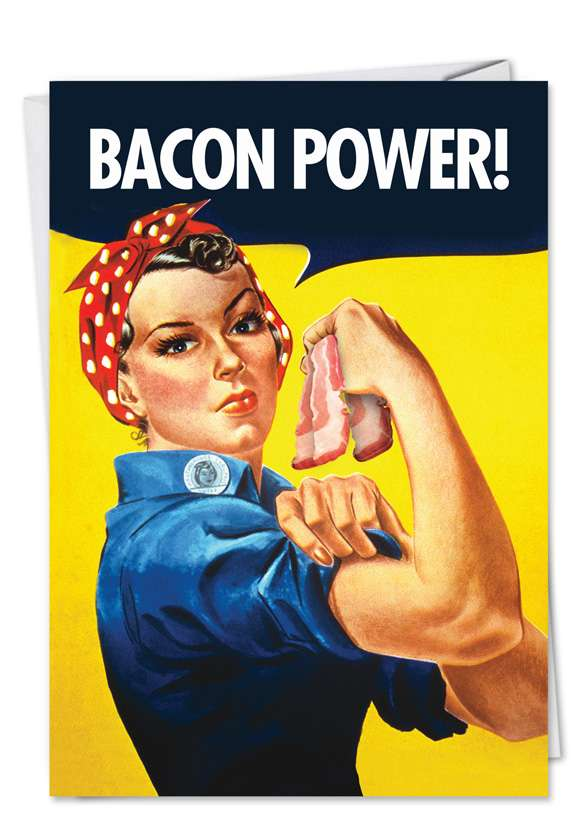 Bacon Power: Hilarious Birthday Paper Greeting Card