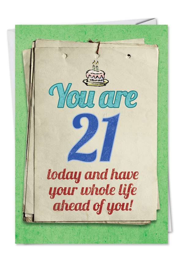You are 21 Bitch: Funny Birthday Printed Card