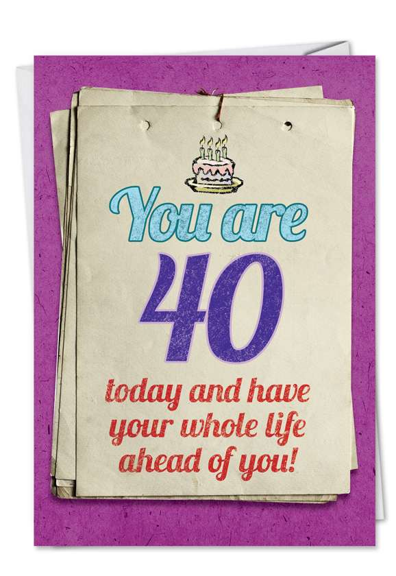You are 40 Bitch: Humorous Birthday Printed Greeting Card