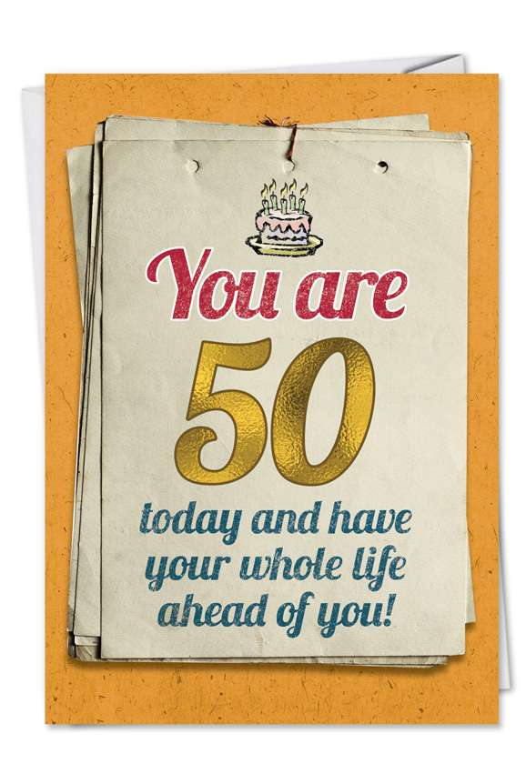 You are 50 Bitch: Hysterical Birthday Paper Card