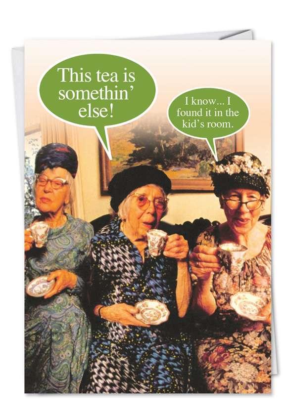 This Tea is Somethin' Card