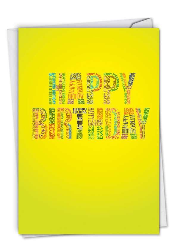 Happy F Birthday: Hysterical Birthday Printed Card