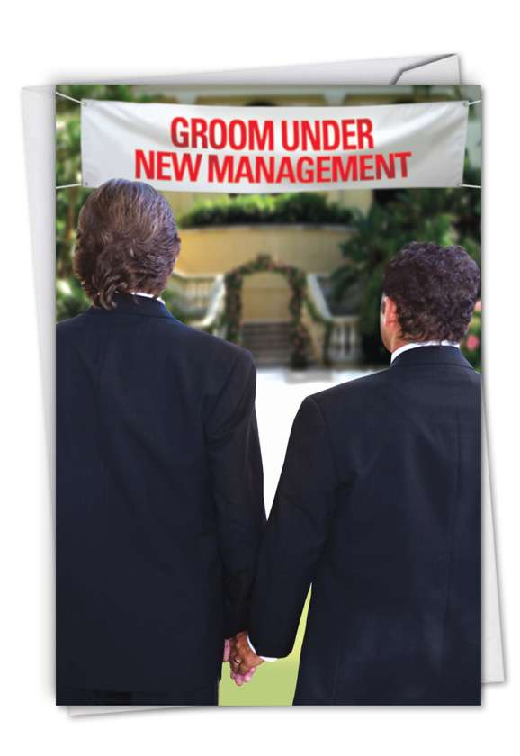 Gay Groom New Management: Hysterical Wedding Paper Greeting Card
