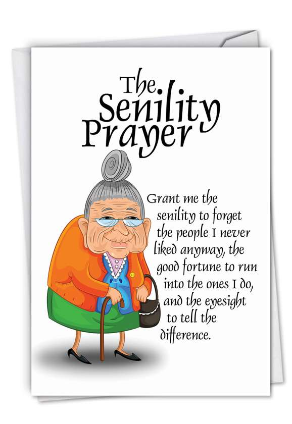 Senility Prayer: Hysterical Blank Paper Card