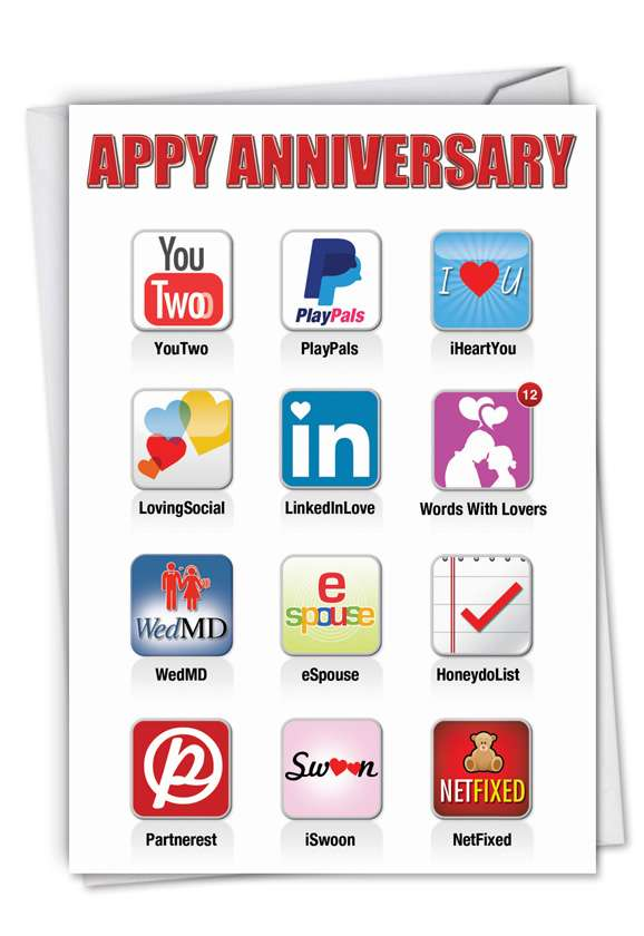 Humorous Blank Paper Greeting Card from NobleWorksCards.com - Appy Anniversary